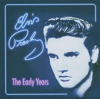 Cover Elvis Presley - The Early Years [2005]